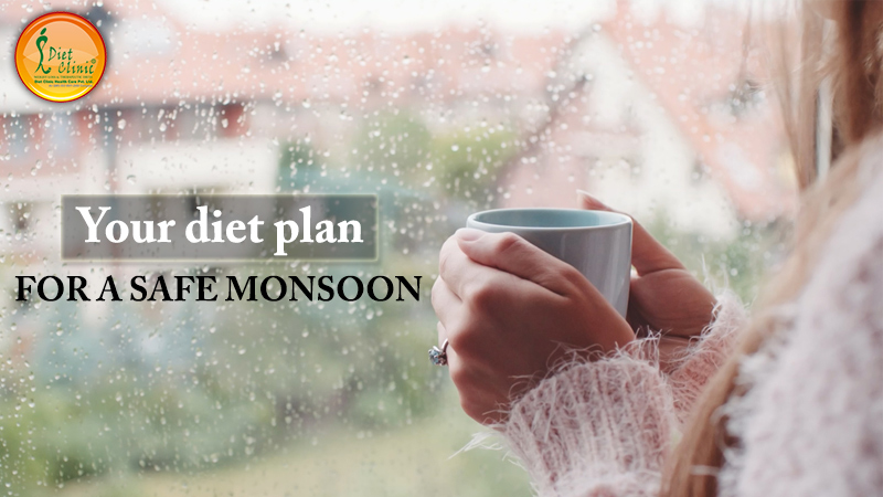 Your diet plan for a safe monsoon