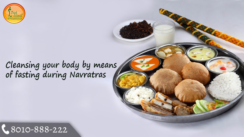Cleansing your body by means of fasting during Navratras