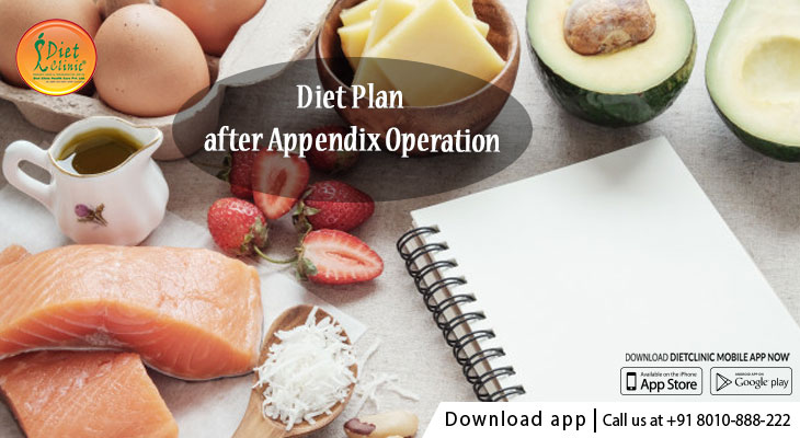 Diet Plan after Appendix Operation